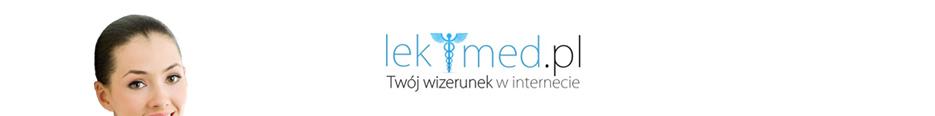 Lek-Med.pl - Twoj wizerunek w internecie - Strony dla lekarzy - Rejestracja Elektroniczna Pacjenta - Rejestracja wizyty przez internet